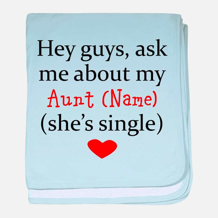 Ask Me About My Aunt (Your Name) baby blanket