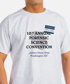 FORENSIC SCIENCE CONVENTION T-Shirt