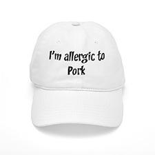 Allergic to Pork Baseball Cap