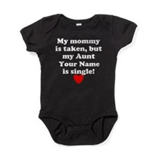 My Aunt Is Single (Custom) Baby Bodysuit