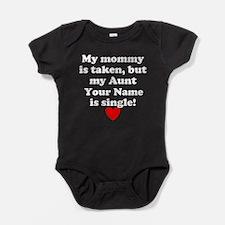 My Aunt Is Single (Custom) Baby Bodysuit