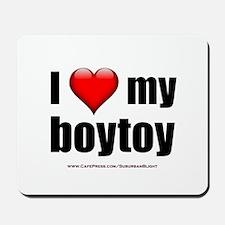 """""""Love My Boytoy"""" Mousepad"""