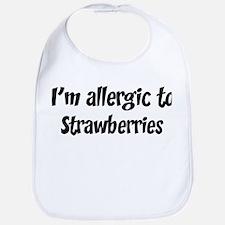 Allergic to Strawberries Bib