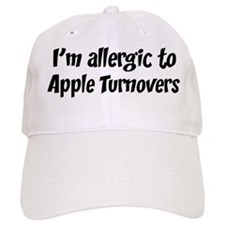 Allergic to Apple Turnovers Baseball Cap