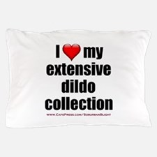 """""""I Love My Dildo Collection"""" Pillow Case"""