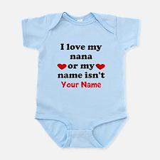 I Love My Nana Or My Name Isnt (Your Name) Body Su