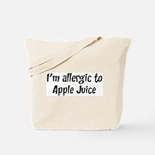 Allergic to Apple Juice Tote Bag