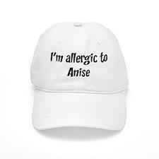 Allergic to Anise Baseball Cap