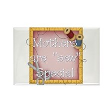 Mother's are Sew Special Rectangle Magnet