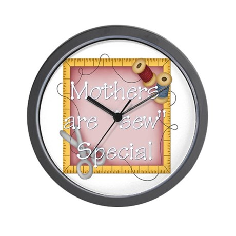Mother's are Sew Special Wall Clock