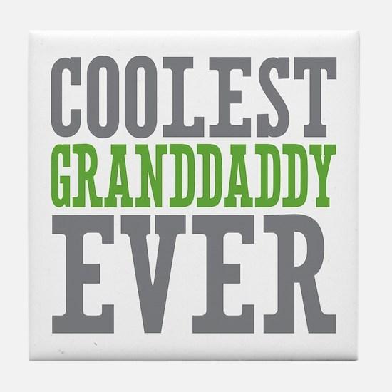 Coolest Granddaddy Ever Tile Coaster