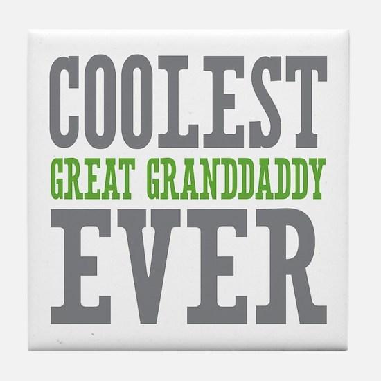 Coolest Great Granddaddy Ever Tile Coaster