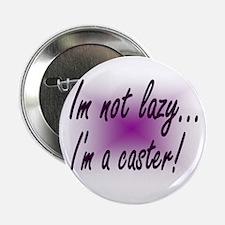 Caster Button