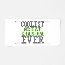 Coolest Great Grandpa Ever Aluminum License Plate