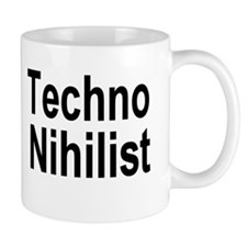 Techno Nihilist Mug