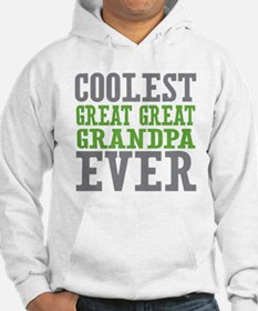 Coolest Great Great Grandpa Ever Hoodie