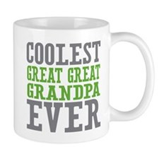 Coolest Great Great Grandpa Ever Small Mug