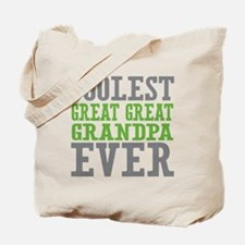 Coolest Great Great Grandpa Ever Tote Bag