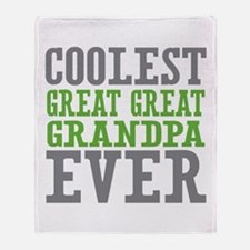 Coolest Great Great Grandpa Ever Throw Blanket