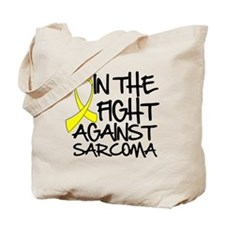 In the Fight Against Sarcoma Tote Bag