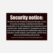 """No Soliciting Security Screen"" Rectangle Magnet"