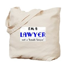 just a lawyer Tote Bag