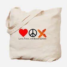 Love Peace and Bacon Grease Tote Bag