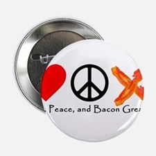 "Love Peace and Bacon Grease 2.25"" Button"