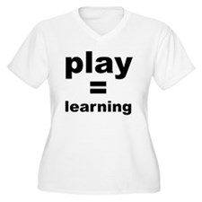 Play=Learning T-Shirt