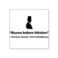 Bacon Before Bitches Sticker