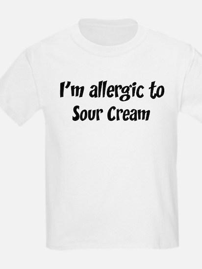 Allergic to Sour Cream T-Shirt