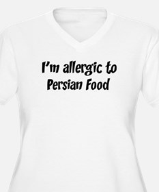 Allergic to Persian Food T-Shirt