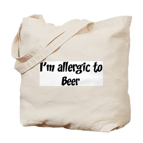 Allergic to Beer Tote Bag