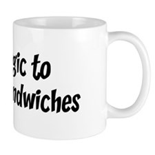 Allergic to Fried Egg Sandwic Mug