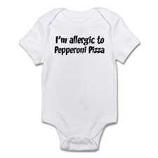Allergic to Pepperoni Pizza Infant Bodysuit