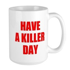 Dexter's Have a Killer Day Mugs