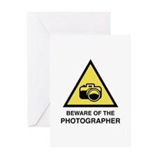Beware Of The Photographer Greeting Card