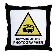 Beware Of The Photographer Throw Pillow
