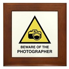 Beware Of The Photographer Framed Tile