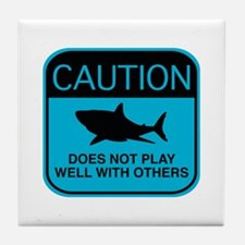 Caution - Does Not Play Well With Others Tile Coas