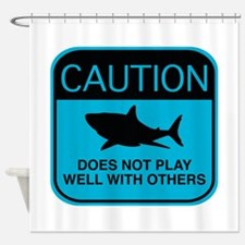 Caution - Does Not Play Well With Others Shower Cu