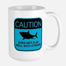 Caution - Does Not Play Well With Others Large Mug