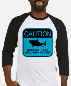 Caution - Does Not Play Well With Others Baseball