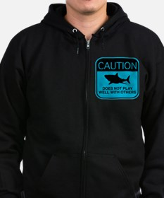 Caution - Does Not Play Well With Others Zip Hoodie