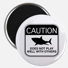 """Caution - Does Not Play Well With Others 2.25"""" Mag"""