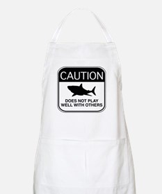 Caution - Does Not Play Well With Others Apron
