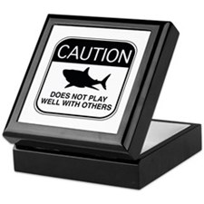 Caution - Does Not Play Well With Others Keepsake