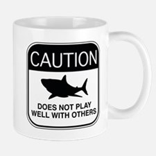 Caution - Does Not Play Well With Others Mug
