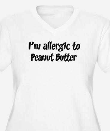 Allergic to Peanut Butter T-Shirt