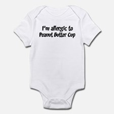 Allergic to Peanut Butter Cup Infant Bodysuit